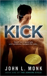 Cover for Kick (The Jenkins Cycle Book 1)