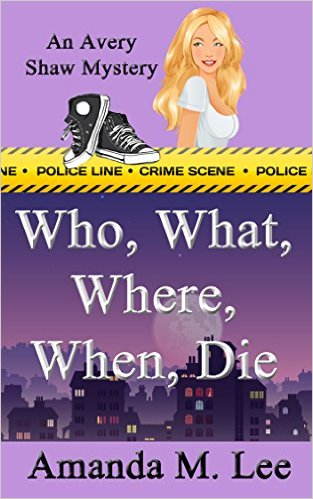 Cover for Who, What, When, Where, Die