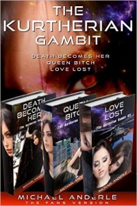 Cover for The Kurtherian Gambit Omnibus - The Fans Version: Death Becomes Her - Queen Bitch - Love Lost