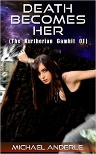 Cover for Death Becomes Her (The Kurtherian Gambit Book 1)