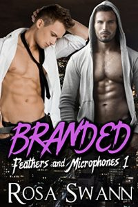 Cover for Branded (Feathers and Microphones #1): Gay Angel and Rock Star Romance