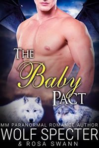 Cover for The Baby Pact (The Baby Pact Trilogy #1): Gay Shifter M/M/M Alpha Beta Omega Mpreg Romance