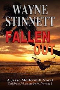 Cover for Fallen Out: A Jesse McDermitt Novel (Caribbean Adventure Series Book 1)