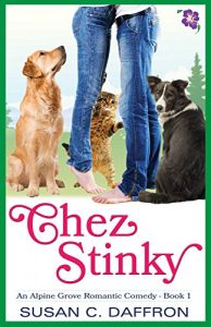 Cover for Chez Stinky (An Alpine Grove Romantic Comedy Book 1)