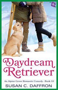Cover for Daydream Retriever (An Alpine Grove Romantic Comedy Book 10)